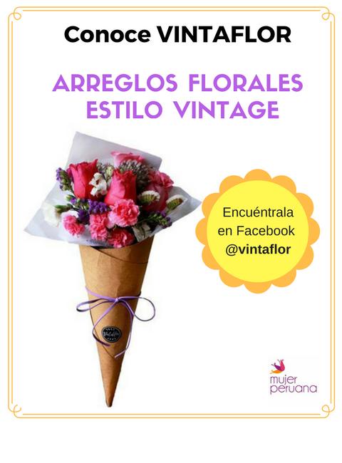 """Arreglos Florales Vintage: """"Vintaflor, Flores que expresan"""""""