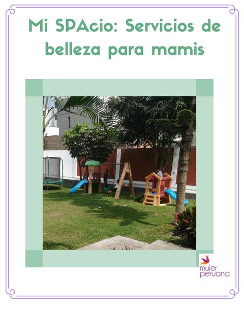 Mi SPAcio: Belleza para mamis de niños pequeños