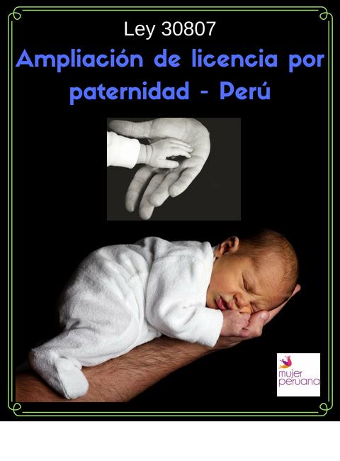 Ley 30807 :10 días de licencia por paternidad – sector público o privado