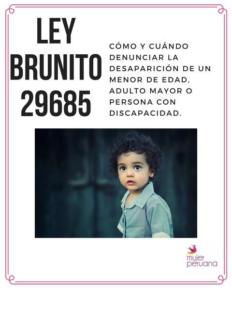Ley Brunito 29685: Reporta de inmediato la desaparición de personas vulnerables